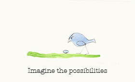 Imagine the Possibilites